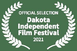 Dakota Independent Film Festival laurel 2021
